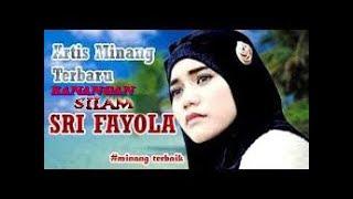 SRI FAYOLA TERBARU MENJELANG 2018 KANANGAN SILAM - lagu minang terbaru