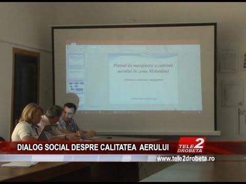 DIALOG SOCIAL DESPRE CALITATEA AERULUI
