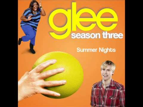 Glee - Summer Nights (HQ Version)