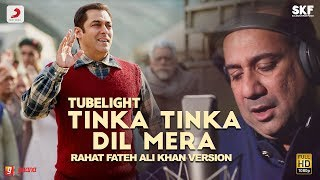 Tinka Tinka Dil Mera (Video Song) | Tubelight
