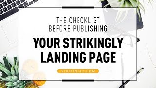 The Checklist Before Publishing Your Strikingly Landing Page (Part 5 of 5)