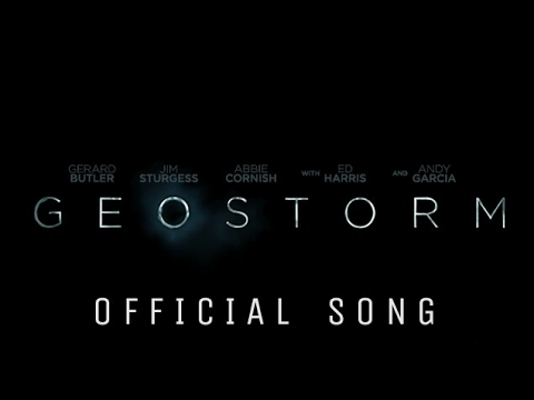 Geostorm Trailer Song (2017) #1