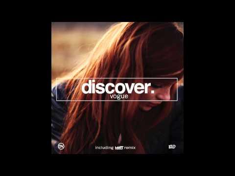 Discover - Vogue (Mart Remix)
