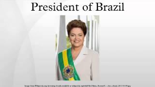 President of Brazil
