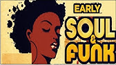 Early Soul & Funk - The Best Of Hqdefault