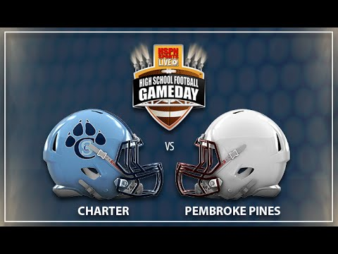 LIVE HIGH SCHOOL FOOTBALL BROADCAST & LIVE STREAM - Pembroke Pines vs Coral Springs Charter