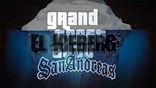 El iceberg de Grand Theft Auto: San Andreas |  Dross