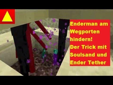 Soulsand und Ender Tether Enderman am Wegporten hindern Minecraft Tutorial