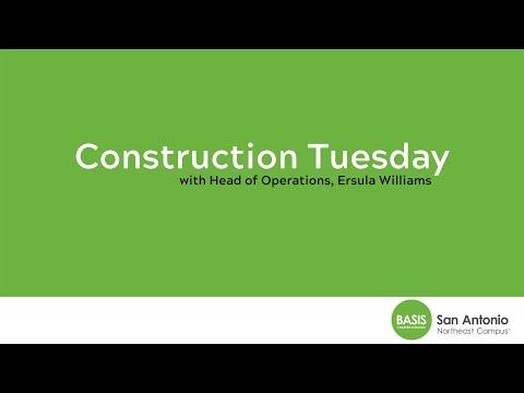 BASIS San Antonio Northeast - 5/19/20 Construction Tuesday