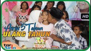 Lagu Anak Selamat Ulang Tahun - Happy Birthday To You - Ultah Airin Ke 5 Tahun - Tori Airin