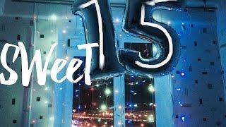 Sweet 15 / мой день рождения