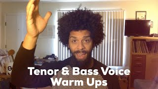 Tenor & Bass Voice Warm Ups