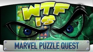 ► WTF Is... - Marvel Puzzle Quest ?