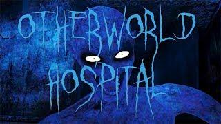 СЕМЬ ИЗ СЕМИ ► Otherworld Hospital