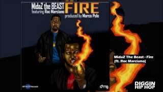 Watch Midaz The Beast Fire Ft Roc Marciano video