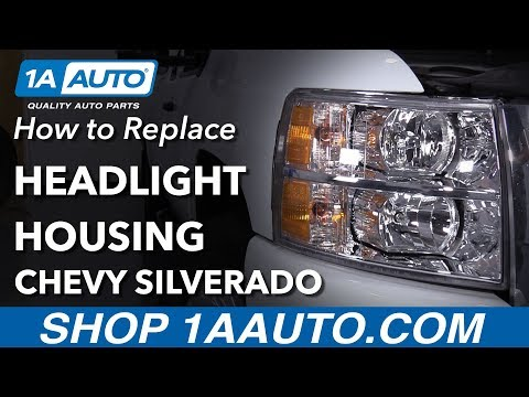 How to Replace Headlight Housing 07-13 Chevy Silverado