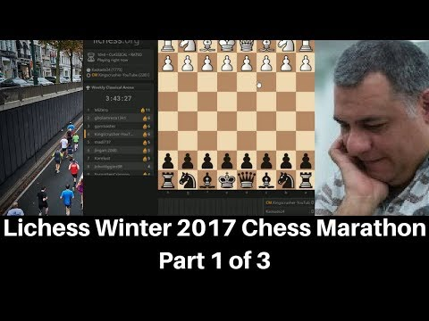 Berserk Chess ! Lichess Winter 2017 Chess Marathon : Part 1 of 3