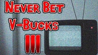 Fortnite Scary Story: Never Bet V-Bucks III
