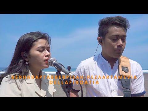 Berharap Tak Berpisah - Reza Artamevia Live (CoverCamping) By Della Firdatia