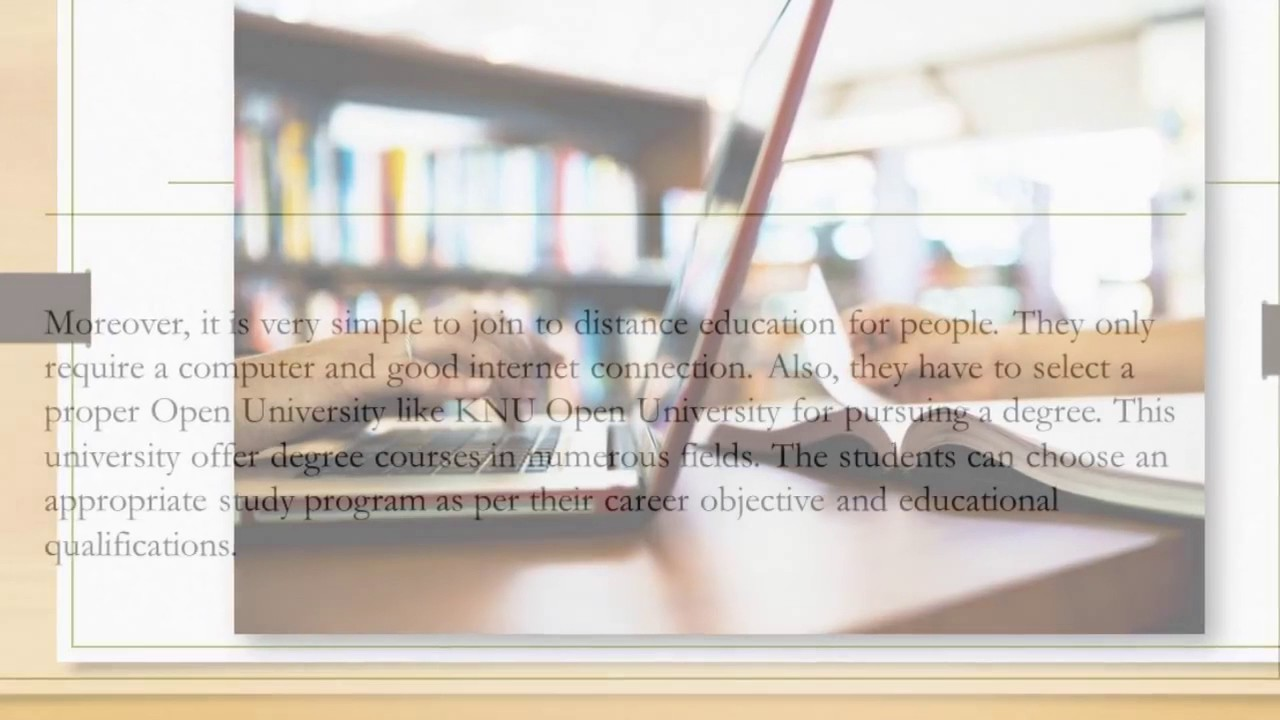 Join The Online Study Programs Of KNU Open University
