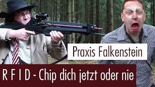 R F I D - Chip dich jetzt oder nie! Praxis Falkenstein - Folge 6