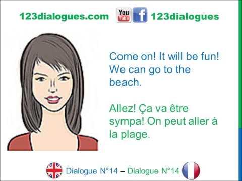Dialogue 14 - English French Anglais Français - it's hot - I am warm - il fait chaud - j'ai chaud