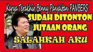 Gambar cover Salahkah Aku - LAGU PANBERS ORIGINAL - Lagu terbaru panbers Album 2007