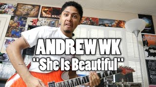 Andrew WK - She Is Beautiful (Guitar Cover)