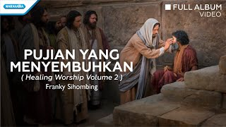Franky Sihombing Healing Worship Vol. 2.mp3