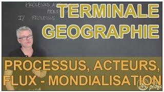 Processus et acteurs de la mondialisation - Histoire-Géographie - Terminale - Les Bons Profs