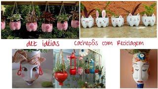Dez Idéias de Cachepôs – Reciclagem com Garrafa Pet
