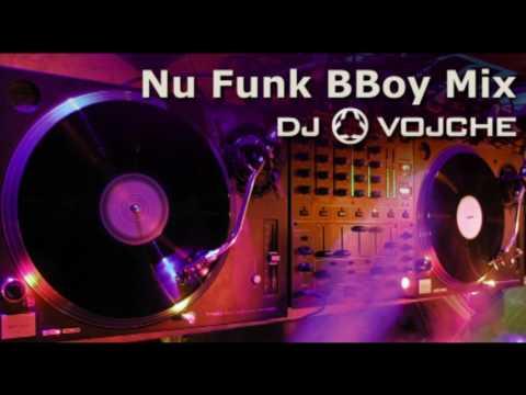 Nu Funk BBoy Mixtape 2017. by DJ VOJCHE