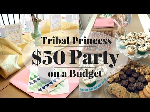 Tribal Princess Party Tour | $50 Party Budget Tips