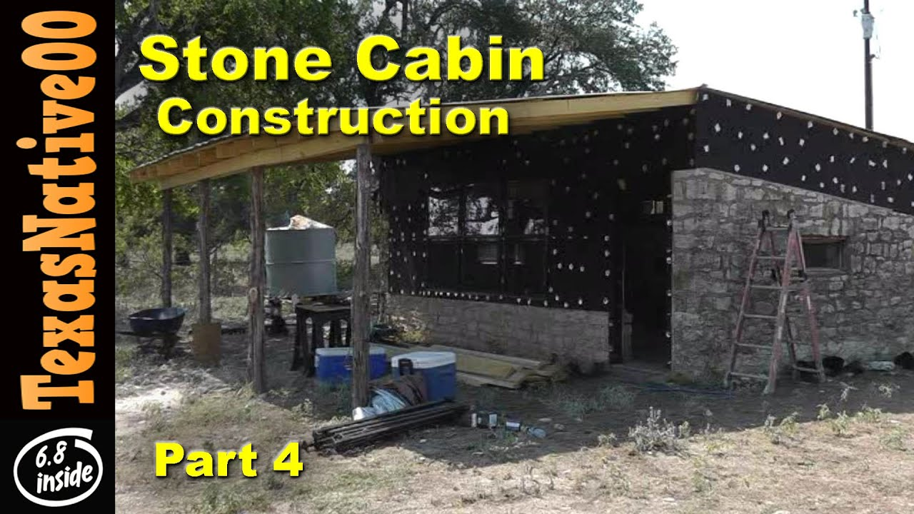 Stone Cabin Construction Part 4 Youtube