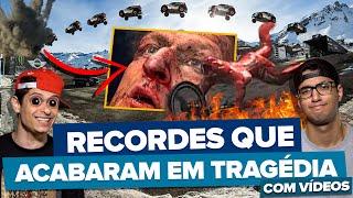 RECORDES BIZARROS QUE ACABARAM EM TRAGÉDIA!!