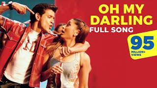 Download Mp3 Oh My Darling - Full Song | Mujhse Dosti Karoge | Hrithik Roshan | Kareena | Ali