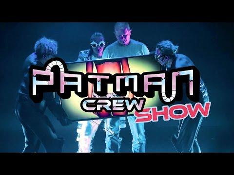 Patman Crew Show  Trailer