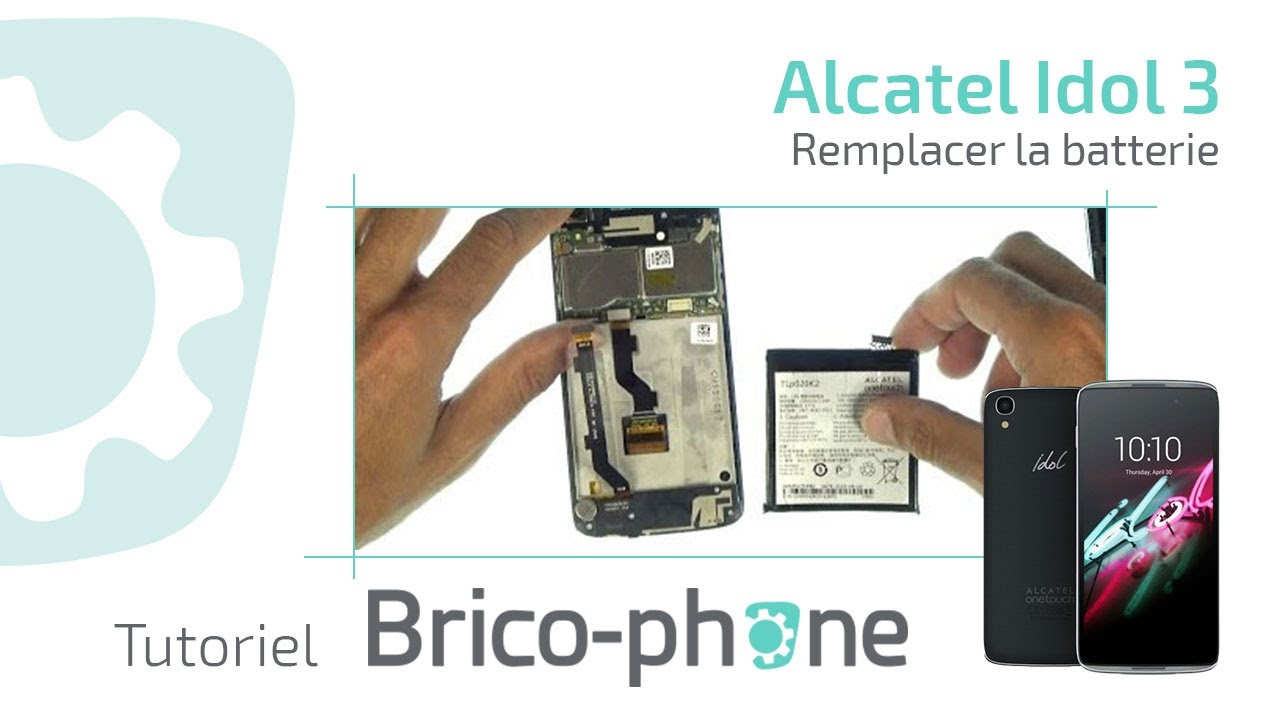 Tutoriel Alcatel Idol 3 : remplacer la batterie (HD)