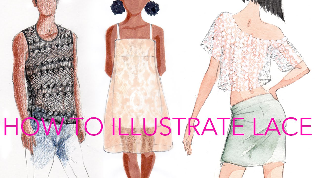 Fashion Illustration Tutorial Lace Youtube