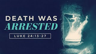 Death Was Arrested | Pastor Tim Riddle | FRC