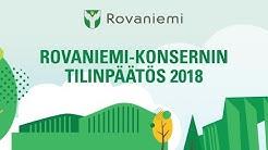 ROVANIEMI-KONSERNIN TILINPÄÄTÖS 2018