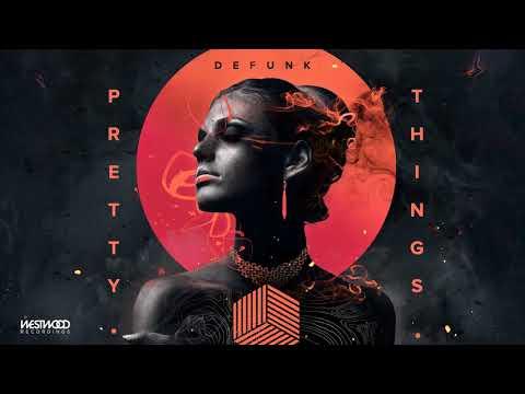 Defunk - Pretty Things