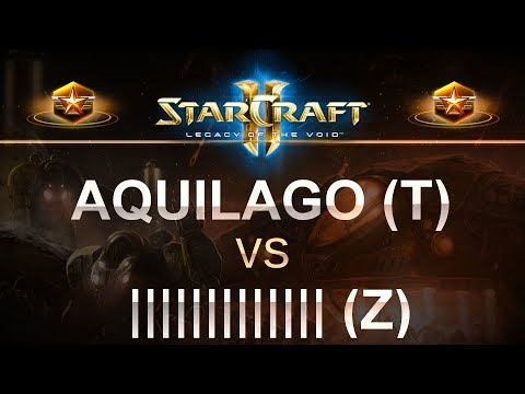 StarCraft 2 - LOTV 2017 - AquilaGo (T) v ||||||||||| (Z) on Odyssey LE