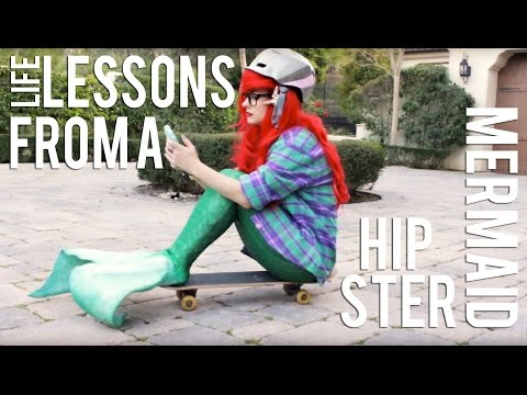 Life Lessons From A Hipster Mermaid Ep 7: