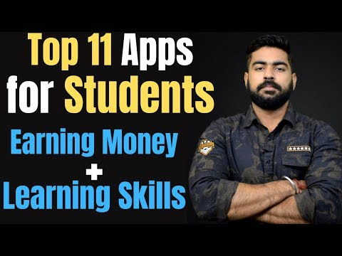 Top 11 Apps for Students | Earning Money and Learning Knowledge. | Top 10 Apps