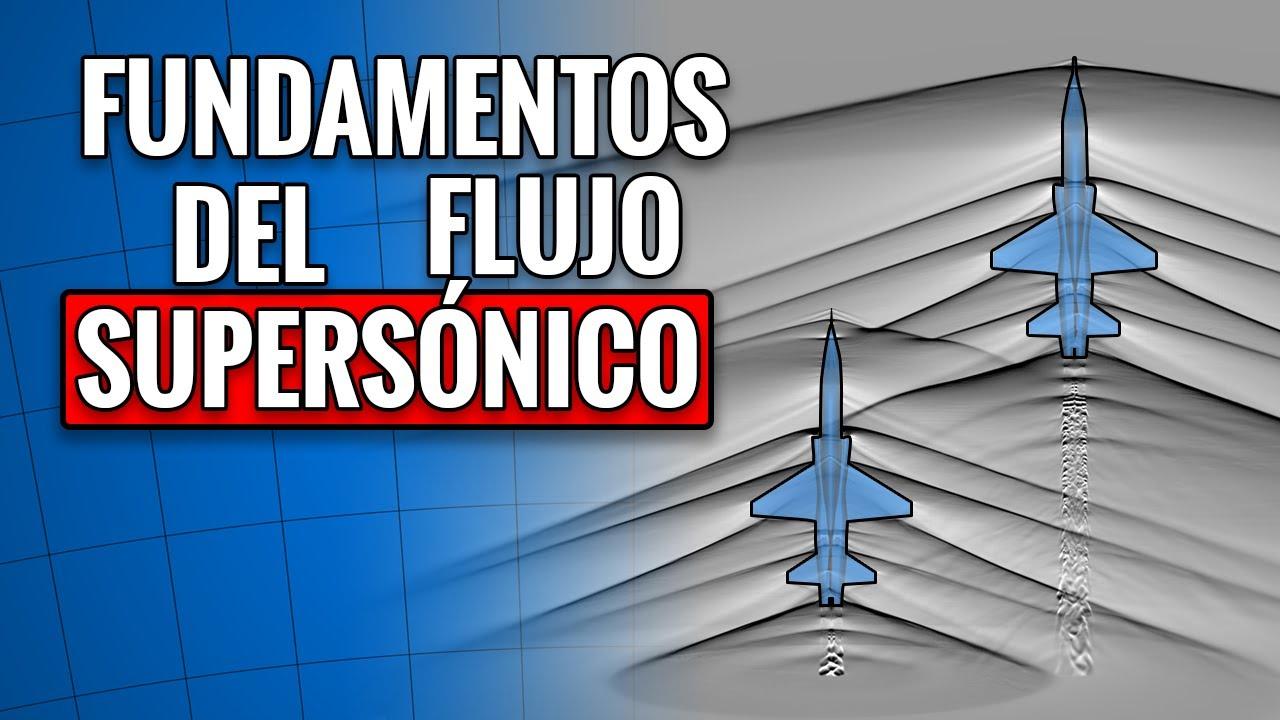 FUNDAMENTOS del FLUJO SUPERSÓNICO