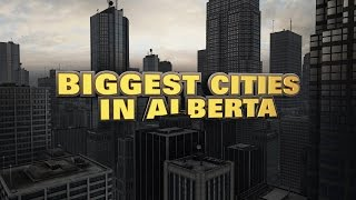 10 biggest cities in Alberta 2015
