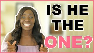 HOW TO KNOW HE IS THE ONE | Christian Dating Advice | Relationship Tips