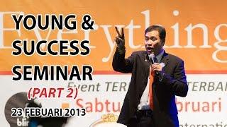 Motivasi Young and Success Seminar Part 2