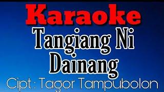 Karaoke Batak - Tangiang Ni Dainang Trio Elexis ( Karaoke Version )